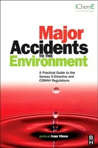 Ebook in inglese Major Accidents to the Environment Vince, Ivan