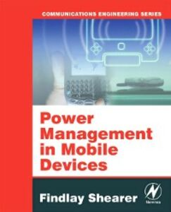 Foto Cover di Power Management in Mobile Devices, Ebook inglese di Findlay Shearer, edito da Elsevier Science
