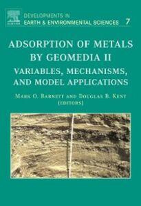 Ebook in inglese Adsorption of Metals by Geomedia II