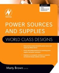 Ebook in inglese Power Sources and Supplies: World Class Designs Brown, Marty