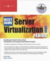 Best Damn Server Virtualization Book Period