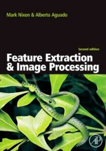 Ebook in inglese Feature Extraction & Image Processing Nixon, Mark