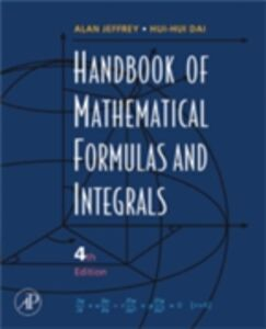 Ebook in inglese Handbook of Mathematical Formulas and Integrals Dai, Hui Hui , Jeffrey, Alan