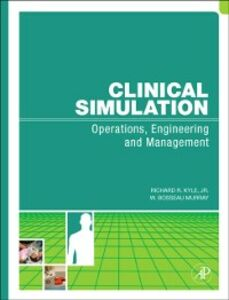 Ebook in inglese Clinical Simulation Kyle, Richard , Murray, W. Bosseau