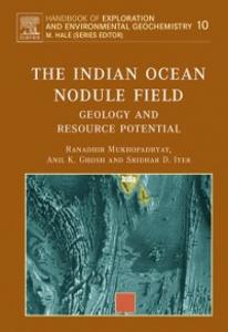 Ebook in inglese Indian Ocean Nodule Field Ghosh, A.K. , Iyer, S.D. , Mukhopadhyay, Ranadhir