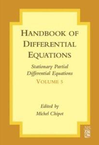 Ebook in inglese Handbook of Differential Equations: Stationary Partial Differential Equations Chipot, Michel