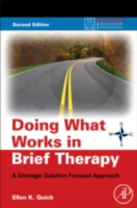 Ebook in inglese Doing What Works in Brief Therapy Quick, Ellen K.