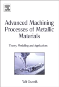 Ebook in inglese Advanced Machining Processes of Metallic Materials Grzesik, Wit