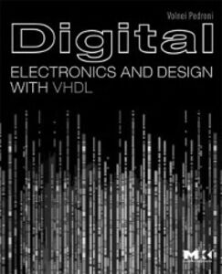 Ebook in inglese Digital Electronics and Design with VHDL Pedroni, Volnei A.