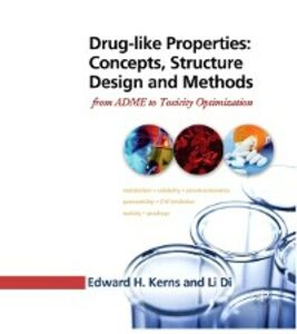 Foto Cover di Drug-like Properties: Concepts, Structure Design and Methods, Ebook inglese di Li Di,Edward H Kerns, edito da Elsevier Science