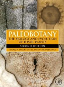 Ebook in inglese Paleobotany Krings, Michael , Taylor, Edith L. , Taylor, Thomas N.