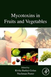 Ebook in inglese Mycotoxins in Fruits and Vegetables