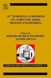 18th European Symposium on Computer Aided Process Engineering