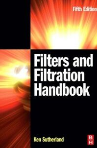 Ebook in inglese Filters and Filtration Handbook Chase, George , Sutherland, Kenneth S