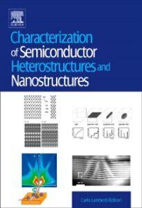 Foto Cover di Characterization of Semiconductor Heterostructures and Nanostructures, Ebook inglese di  edito da Elsevier Science