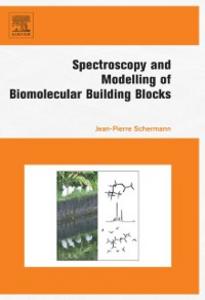 Ebook in inglese Spectroscopy and Modeling of Biomolecular Building Blocks Schermann, Jean-Pierre