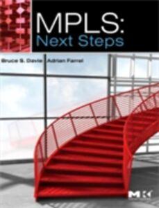 Foto Cover di MPLS: Next Steps, Ebook inglese di Bruce S. Davie,Adrian Farrel, edito da Elsevier Science