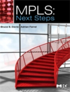 Ebook in inglese MPLS: Next Steps Davie, Bruce S. , Farrel, Adrian