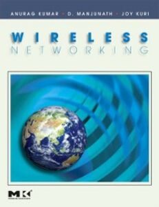 Ebook in inglese Wireless Networking Kumar, Anurag , Kuri, Joy , Manjunath, D.