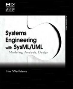 Foto Cover di Systems Engineering with SysML/UML, Ebook inglese di Tim Weilkiens, edito da Elsevier Science