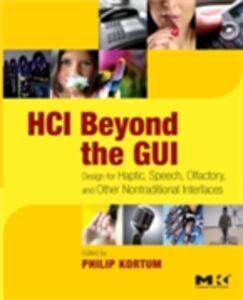 Ebook in inglese HCI Beyond the GUI Kortum, Philip