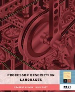 Ebook in inglese Processor Description Languages -, -