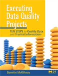 Ebook in inglese Executing Data Quality Projects McGilvray, Danette