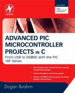 Ebook in inglese Advanced PIC Microcontroller Projects in C Ibrahim, Dogan