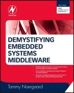 Foto Cover di Demystifying Embedded Systems Middleware, Ebook inglese di Tammy Noergaard, edito da Elsevier Science