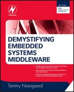 Ebook in inglese Demystifying Embedded Systems Middleware Noergaard, Tammy
