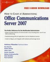 How to Cheat at Administering Office Communications Server 2007