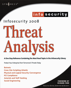 Ebook in inglese InfoSecurity 2008 Threat Analysis DeRodeff, Colby , Fogie, Seth , Gregg, Michael , Schiller, Craig