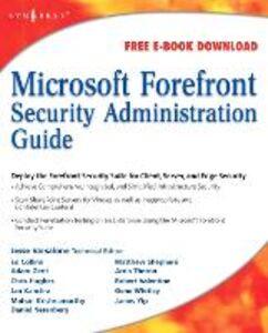 Foto Cover di Microsoft Forefront Security Administration Guide, Ebook inglese di Jesse Varsalone, edito da Elsevier Science