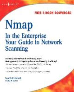 Ebook in inglese Nmap in the Enterprise Orebaugh, Angela , Pinkard, Becky