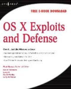 Foto Cover di OS X Exploits and Defense, Ebook inglese di AA.VV edito da Elsevier Science