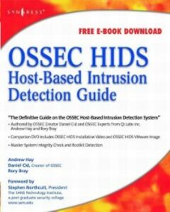 Ebook in inglese OSSEC Host-Based Intrusion Detection Guide Bray, Rory , Cid, Daniel , Hay, Andrew