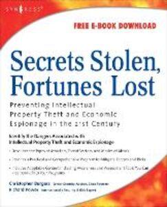 Foto Cover di Secrets Stolen, Fortunes Lost, Ebook inglese di AA.VV edito da Elsevier Science