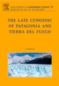 Ebook in inglese Late Cenozoic of Patagonia and Tierra del Fuego -, -