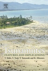 Foto Cover di Tsunamiites - Features and Implications, Ebook inglese di  edito da Elsevier Science