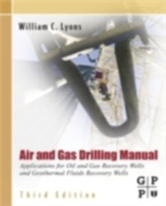 Ebook in inglese Air and Gas Drilling Manual Lyons, William C.