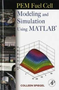 Ebook in inglese PEM Fuel Cell Modeling and Simulation Using Matlab Spiegel, Colleen