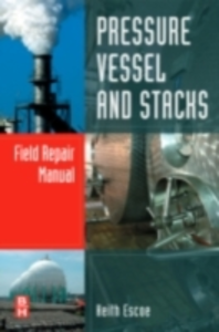 Ebook in inglese Pressure Vessel and Stacks Field Repair Manual Escoe, Keith