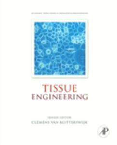 Ebook in inglese Tissue Engineering Blitterswijk, Clemens Van , Boer, Jan De , Bruijn, J.D. de , Cancedda, Ranieri