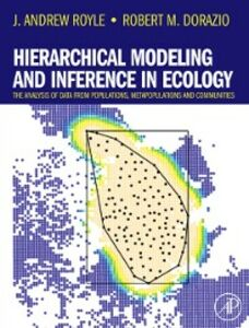 Ebook in inglese Hierarchical Modeling and Inference in Ecology Dorazio, Robert M. , Royle, J. Andrew