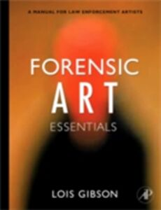 Ebook in inglese Forensic Art Essentials Gibson, Lois