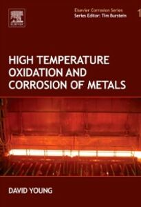 Foto Cover di High Temperature Oxidation and Corrosion of Metals, Ebook inglese di David John Young, edito da Elsevier Science