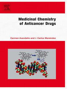 Ebook in inglese Medicinal Chemistry of Anticancer Drugs Avendano, Carmen , Menendez, J. Carlos