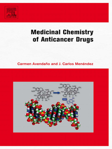 Ebook in inglese Medicinal Chemistry of Anticancer Drugs Avendano, Carmen , Menendez, J. Carlos