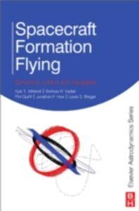 Ebook in inglese Spacecraft Formation Flying Alfriend, Kyle , Breger, Louis , Gurfil, Pini , Vadali, Srinivas Rao