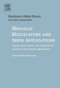Foto Cover di Metallic Multilayers and their Applications, Ebook inglese di Gayanath Fernando, edito da Elsevier Science